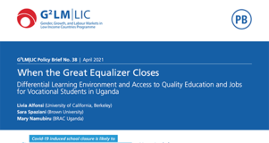 Thumbnail Image of Cover Page of Brief: When the Great Equalizer Closes: Differential Learning Environment and Access to Quality Education and Jobs for Vocational Students in Uganda